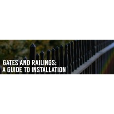 Gates and Railings: Expert Installation Guide